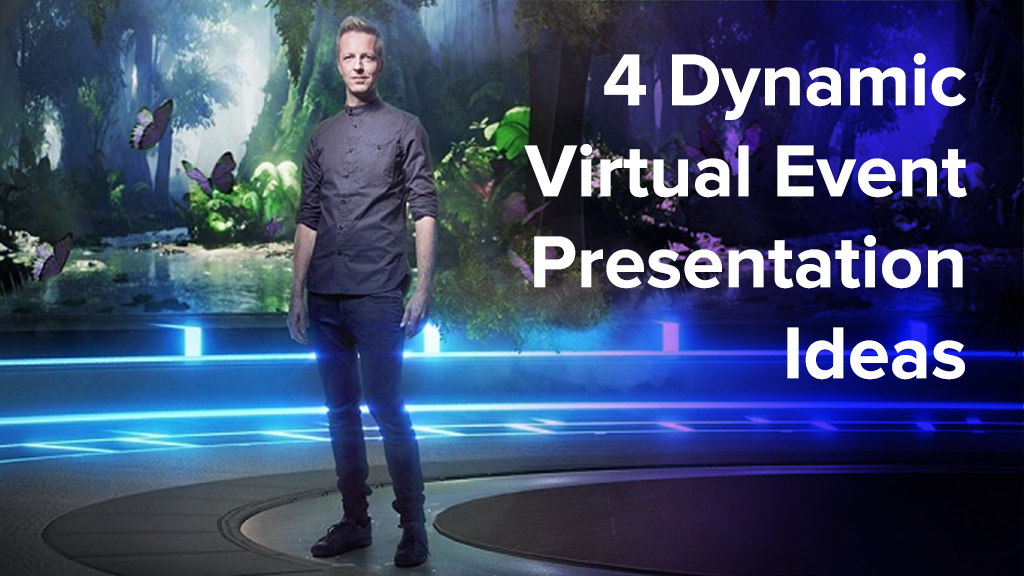 Man standing in mixed reality setting with text 4 Dynamic Virtual Event Presentation Ideas